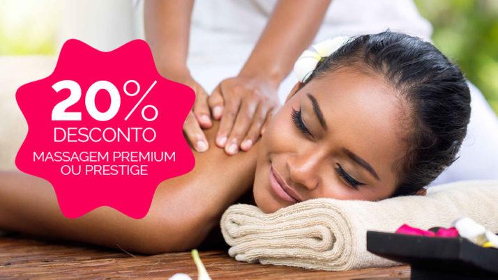 -20% na Massagem Premium e Prestige